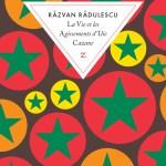 La Vie et les Agissements d'Ilie Cazane, Razvan Radulescu