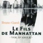 Le Fils de Manhattan, Bruno Garel