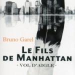 Le Fils de Manhattan, Bruno Garel