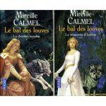 Le bal des Louves tomes 1 et 2, Mireille Calmel