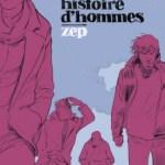 Une histoire d'hommes, Zep