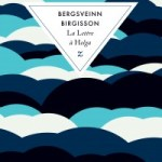 La lettre à Helga, Bergsveinn Birgisson