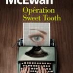 Opération Sweet Tooth / Ian McEwan