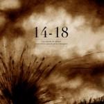 14-18 : une minute de silence pour nos arrière-grands-parents courageux / Thierry Dedieu