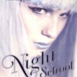 Night School 3 / CJ Daugherty