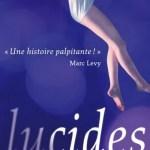 Lucides / Ron Bass et Adrienne Stoltz