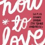How to Love / Katie Cotugno