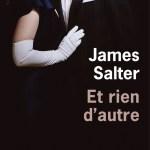 Et rien d'autre, James Salter