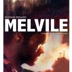Melvile – l'histoire de Samuel Beauclair, Romain Renard