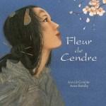 Fleur de Cendre, Annick Combier et Anne Romby