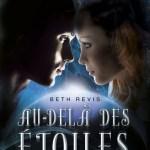 Au-delà des étoiles 1, Beth Revis