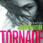 Tornade, Jennifer Brown