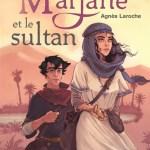 Marjane et le sultan, Agnès Laroche