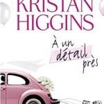 A un détail près, Kristan Higgins