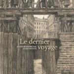 Le Dernier Voyage, Irène Cohen Janca & Maurizio A.C. Quarello