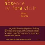 Et ton absence se fera chair, Siham Bouhlal