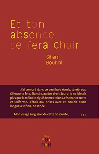 Et ton absence se fera chair
