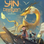 Yin et le dragon 1, Richard Marazano et Yao Xu