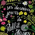 Les derniers jours de Rabbit Hayes, Anna McPartlin