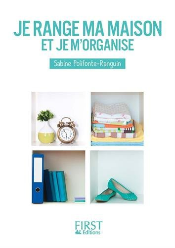 Je range ma maison et je m'organise, Sabine Polifonte-Ranguin