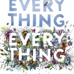 Everything, everything, Nicola Yoon