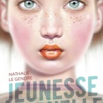 Jeunesse éternelle, Nathalie le Gendre