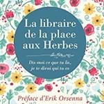 La librairie de la place aux Herbes, Eric de Kermel
