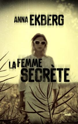 La Femme secrète, Anna Ekberg