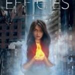 The Effigies 1 : Les flammes du destin, Sarah Raughley