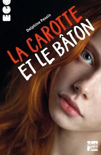 La carotte et le bâton, Delphine Pessin