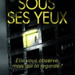 Sous ses yeux, Ross Armstrong
