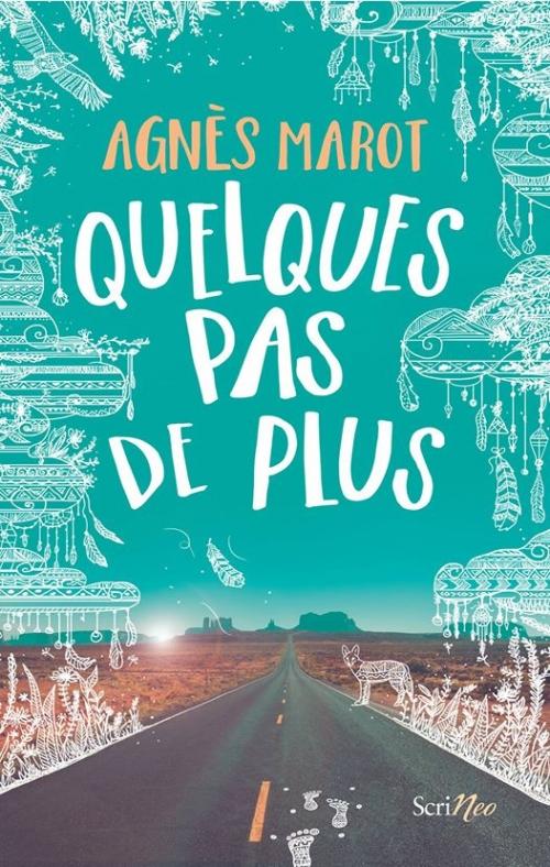 Quelques pas de plus, Agnès Marot