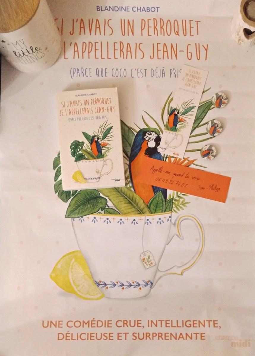 Si j'avais un perroquet je l'appellerais Jean-Guy (parce que Coco c'est déjà pris), Blandine Chabot