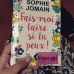 Fais-moi taire si tu peux, Sophie Jomain