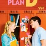Mon plan D, Andrea Smith