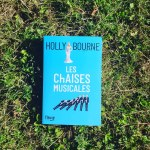 Les chaises musicales, Holly Bourne