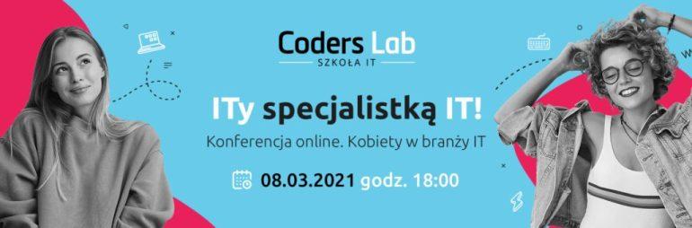 """Konferencja online Konferencja online """"ITy specjalistką IT! Kobiety wbranży IT"""" 1"""