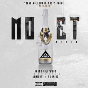 Almighty Ft. 2 Chainz – Moet (Remix)