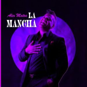 Alex Matos – La Mancha