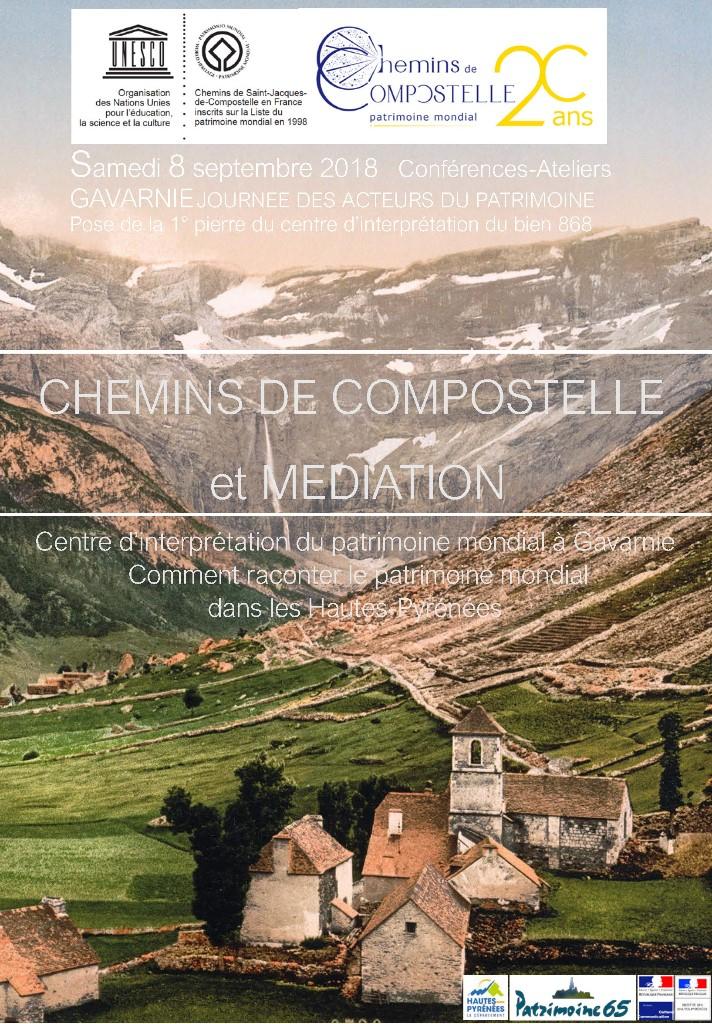 Gavarnie : «Journée des Acteurs du Patrimoine «manifestation labellisée «Chemins de Compostelle, patrimoine mondial, 20 ans».