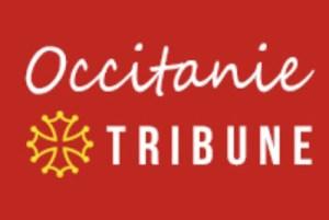 L'actualité de la Région OCCITANIE Pyrénées-Méditerranée sur OCCITANIE TRIBUNE de la semaine
