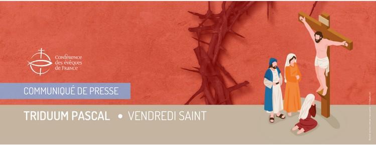 Read more about the article Communiqué de la Conférence des Evêques : les actualités de la Semaine sainte : Vendredi saint