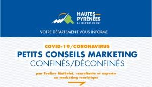 Communiqué Conseil départemental (HPTE) épisode 2 : Petits conseils marketing Confinés / Déconfinés