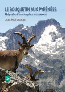 «Le Bouquetin aux Pyrénées», Odyssée d'une espèce retrouvée de Jean-Paul CRAMPE