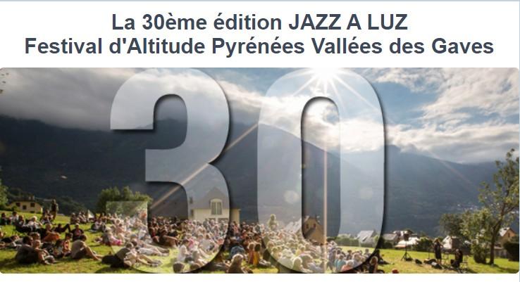 Read more about the article La 30ème édition JAZZ A LUZ Festival d'Altitude Pyrénées/Vallées des Gaves : Solidarité, mobilisations et actions