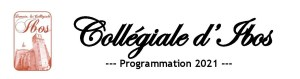 Programme 2021 à la Collégiale d'Ibos à partir du 17 juillet 2021