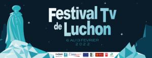 Read more about the article Pour sa 24ème édition, le Festival TV de Luchon affiche de nouvelles ambitions !