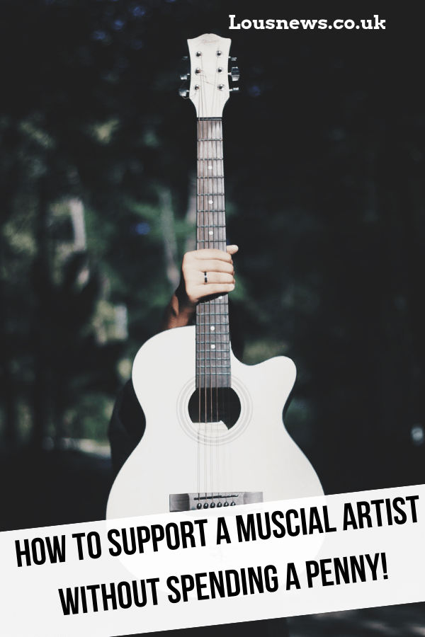 How To Support A Muscial Artist Without Spending A Penny!