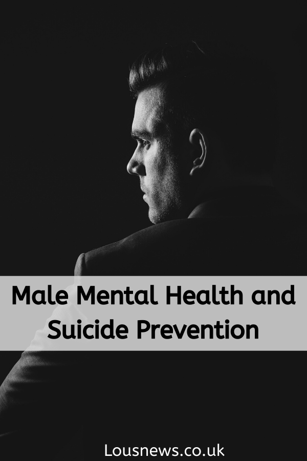 Male Mental Health and Suicide Prevention