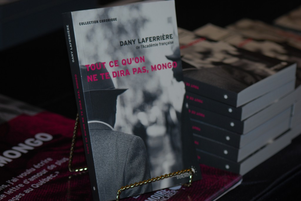 """""""Tout ce qu'on ne te dira pas, Mongo"""", dernier roman de Dany Laferrière."""